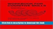 [Download] Workbook for Cognitive Skills: Exercises for Thought-processing and Word Retrieval, 2nd