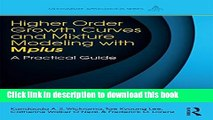 [Download] Higher-Order Growth Curves and Mixture Modeling with Mplus: A Practical Guide
