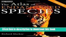 [Popular Books] Atlas Set: The Atlas of Endangered Species (The Earthscan Atlas Series) (Volume 8)