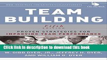 [Popular] Team Building: Proven Strategies for Improving Team Performance Paperback Free
