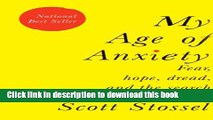 [Download] My Age of Anxiety: Fear, Hope, Dread, and the Search for Peace of Mind Hardcover Online