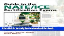 [Popular] Books Guide to NATE/ICE Certification Exams (3rd Edition) Free Online