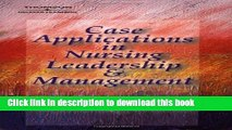 [Popular] Case Applications in Nursing Leadership and Management Hardcover Collection