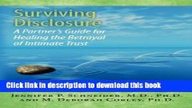[Popular Books] Surviving Disclosure:: A Partner s Guide for Healing the Betrayal of Intimate