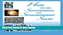 Download How To Be Successful At Sponsorship Sales [Online Books]