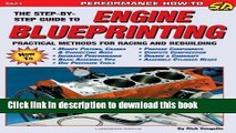[Popular Books] Engine Blueprinting: Practical Methods for Racing and Rebuilding (S-A Design) (S-a