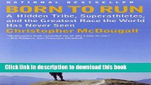 [Popular] Books Born to Run: A Hidden Tribe, Superathletes, and the Greatest Race the World Has