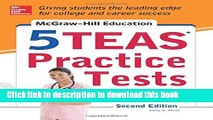 [Popular] Books McGraw-Hill Education 5 TEAS Practice Tests, 2nd Edition (Mcgraw Hill s 5 Teas