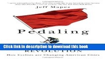 [Popular Books] Pedaling Revolution: How Cyclists Are Changing American Cities Full Online