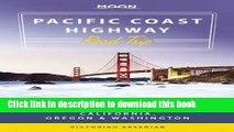 [Popular] Books Moon Pacific Coast Highway Road Trip: California, Oregon   Washington (Moon