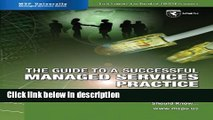 [PDF] The Guide to a Successful Managed Services Practice - What Every SMB IT Service Provider