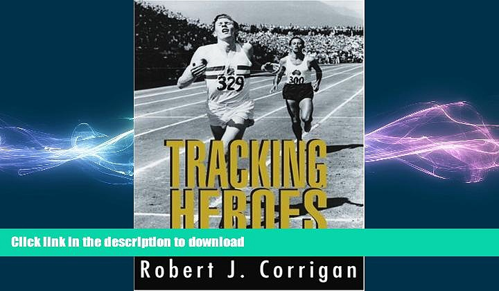 READ BOOK  TRACKING HEROES: 13 Track   Field Champions FULL ONLINE