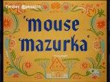 Merrie Melodies - Mouse Mazurka (Español)