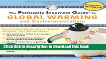 [Popular] The Politically Incorrect Guide to Global Warming: And Environmentalism Hardcover Free