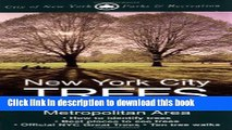 [Popular] New York City Trees: A Field Guide for the Metropolitan Area Kindle Free