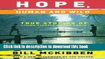 [Popular] Hope, Human and Wild: True Stories of Living Lightly on the Earth Paperback Collection