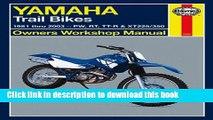 [Popular Books] Yamaha Trail Bikes 1981-2003 Repair Manual (Haynes Owners Workshop Manuals