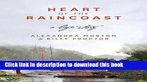 [Popular] Heart of the Raincoast: A Life Story Kindle Free