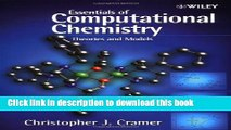 [Popular] Essentials of Computational Chemistry: Theories and Models Hardcover Collection