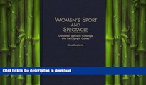 EBOOK ONLINE  Women s Sport and Spectacle: Gendered Television Coverage and the Olympic Games