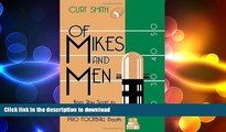 FAVORITE BOOK  Of Mikes and Men: From Ray Scott to Curt Gowdy: Tales from the Pro Football Booth