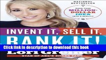 [Popular] Books Invent It, Sell It, Bank It!: Make Your Million-Dollar Idea into a Reality Free