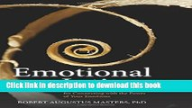 [Read PDF] Emotional Intimacy: A Comprehensive Guide for Connecting with the Power of Your
