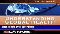 Ebook Understanding Global Health, 2E (Lange Medical Books) Free Online