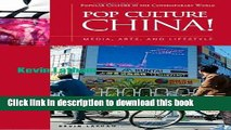 [Popular Books] Pop Culture China!: Media, Arts, and Lifestyle Full Online