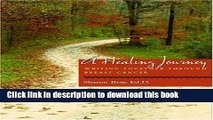 [PDF] A Healing Journey: Writing Together Through Breast Cancer by Sharon Bray (2004-08-03) Reads