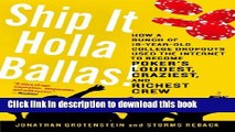 Download Ship It Holla Ballas!: How a Bunch of 19-Year-Old