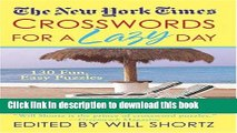 [Popular] The New York Times Crosswords For A Lazy Day: 130 Fun, Easy Puzzles Hardcover Free