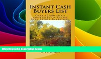 Download Instant Cash Buyers List: Over 10000 email addresses of