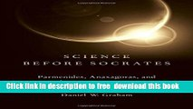 [PDF] Science before Socrates: Parmenides, Anaxagoras, and the New Astronomy [Online Books]