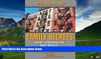 READ FREE FULL  Family Secrets: Secret Strategies for New York City Multifamily Investing