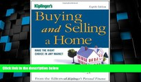 Big Deals  Kiplinger s Buying and Selling a Home: Make the Right Choice in Any Market (Buying
