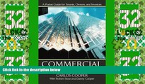 Big Deals  Commercial Real Estate Transactions: A Pocket Guide for Tenants, Owners and Investors