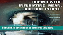 [PDF] Coping with Infuriating, Mean, Critical People: The Destructive Narcissistic Pattern Reads