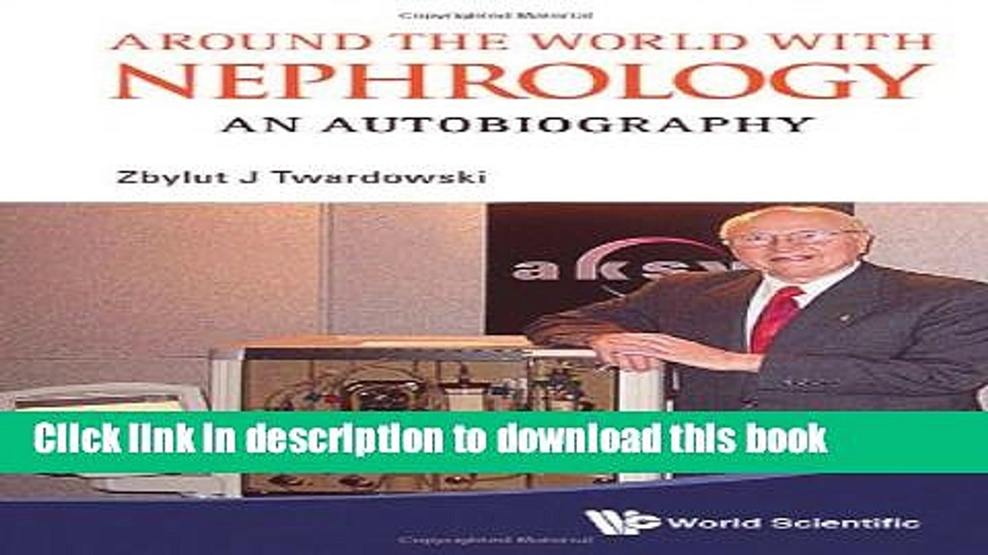 [Popular Books] Around the World with Nephrology: An Autobiography Full Online