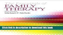 [Popular Books] The Essentials of Family Therapy (6th Edition) Full Online