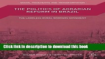 [Popular] The Politics of Agrarian Reform in Brazil: The Landless Rural Workers Movement Hardcover