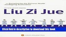 [Popular Books] Chinese Health Qigong: Liu Zi Jue (DVD Attached) Full Online