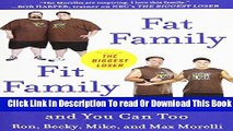 Ebook Fat Family/Fit Family: How We Beat Obesity and You Can Too Free Download