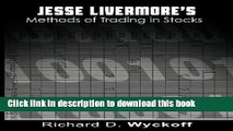 [Popular] Jesse Livermore s Methods of Trading in Stocks Paperback Collection