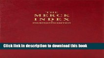 [Popular Books] The Merck Index: An Encyclopedia of Chemicals, Drugs, and Biologicals, 14th