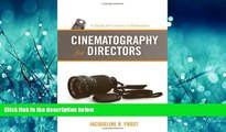 Online eBook Cinematography for Directors: A Guide for Creative Collaboration