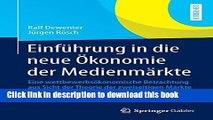 Ebook Einführung in die neue Ökonomie der Medienmärkte: Eine wettbewerbsökonomische