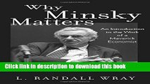 [Popular] Why Minsky Matters: An Introduction to the Work of a Maverick Economist Kindle Online