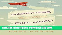 [Popular] Happiness Explained: Human Flourishing and Global Progress Paperback Collection
