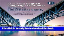 [Download] Assessing English Language Learners: Bridges to Educational Equity: Connecting Academic
